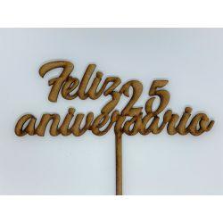 Topper Feliz 25 aniversario Decoracion de Tartas  ,  dulces, Flores , regalos