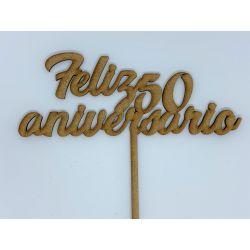 Topper Feliz 50 aniversario Decoracion de Tartas  ,  dulces, Flores , regalos